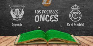 Los posibles onces del Leganés-Real Madrid.