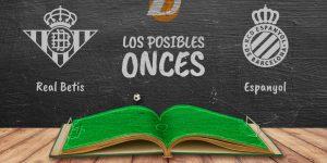 Los posibles onces del Betis-Espanyol.