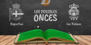 Los posibles onces del Deportivo-Las Palmas.