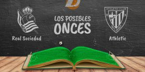 Los posibles onces del Real Sociedad-Athletic.