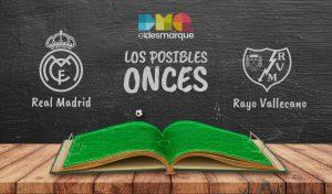 Los posibles onces del Real Madrid-Rayo.