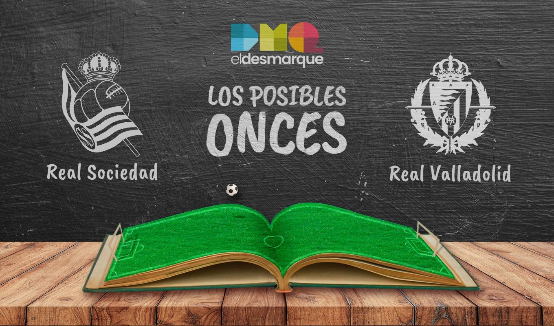 Posibles onces del Real Sociedad-Valladolid.