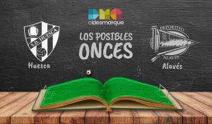 Los posibles onces del Huesca-Alavés.