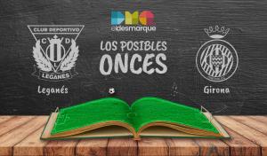 Los posibles onces del Leganés-Girona.