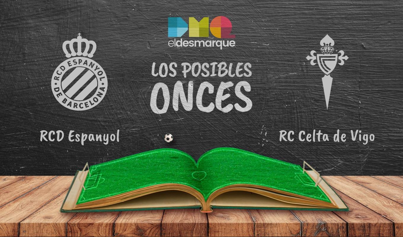 Los posibles onces del Espanyol-Celta.