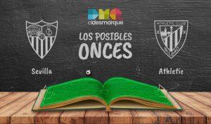 Los posibles onces del Sevilla-Athletic.